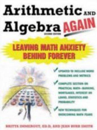 Arithmetic And Algebra...Again by Brita Immergut & Jean Burr Smith