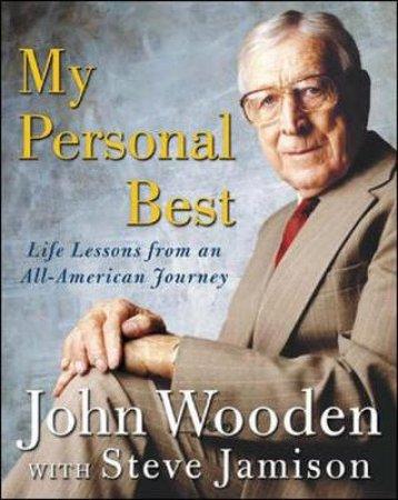 My Personal Best by John R. Wooden & Steve Jamison & Coach John Wooden