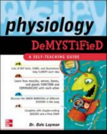 Physiology Demystified by Dale Pierre Layman