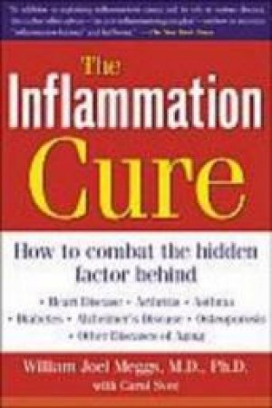 The Inflammation Cure by William Joel Meggs & Carol Svec