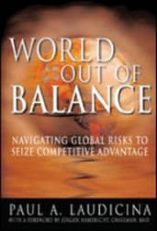 World Out Of Balance by Paul A. Laudicina