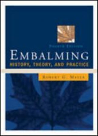 Embalming by Robert G. Mayer & Jacquelyn Taylor