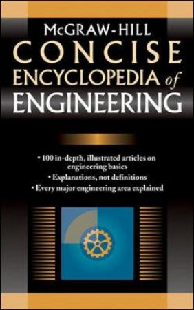 McGraw-Hill Concise Encyclopedia of Engineering by McGraw-Hill