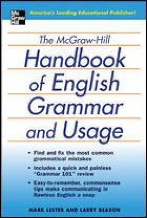 The Mcgraw-hill Handbook Of English Grammar And Usage by Mark Lester & Larry Beason