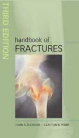 Handbook Of Fractures by John A. Elstrom & Walter W. Virkus & Arsen Pankovich
