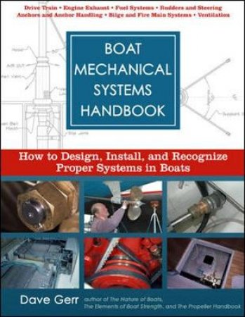 Boat Mechanical Systems Handbook by Dave Gerr