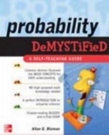 Probability Demystified by Allan G. Bluman