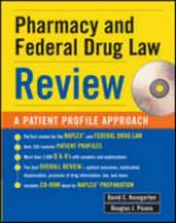 Pharmacy & Federal Drug Law Review by David C. Kosegarten & Douglas J. Pisano