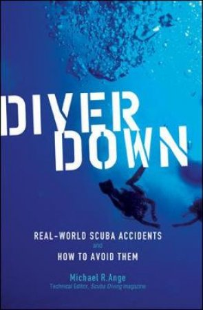 Diver Down by Michael R. Ange