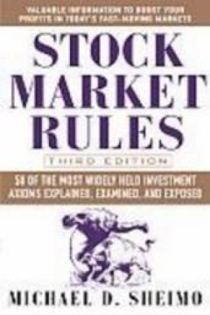 Stock Market Rules by Michael D. Sheimo