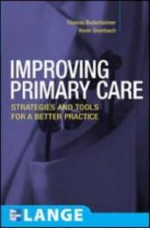 Improving Primary Care by Thomas Bodenheimer & Kevin Grumbach