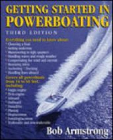 Getting Started in Powerboating by Bob Armstrong