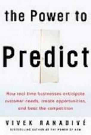 The Power To Predict by Vivek Ranadive