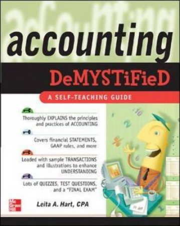 Accounting Demystified by Leita A. Hart