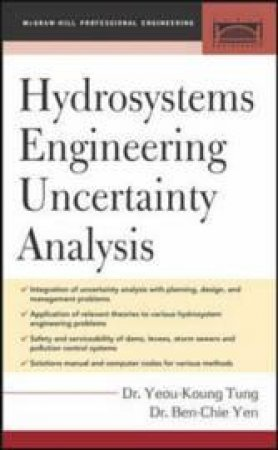 Hydrosystems  Engineering Uncertainty Analysis by Yeou-Koung Tung & Ben Chie Yen