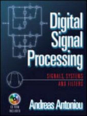 Digital Signal Processing by Andreas Antoniou