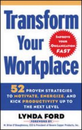 Transform Your Workplace by Lynda Ford