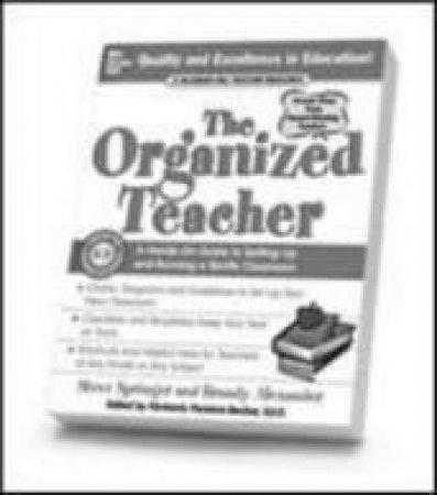 The Organized Teacher by Steve Springer & Brandy Alexander & Kimberly Persiani-Becker