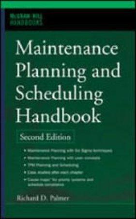 Maintenance Planning And Scheduling Handbook by Doc Palmer