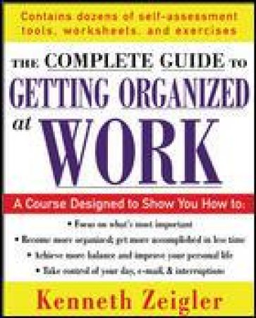 Getting Organized At Work by Kenneth Zeigler