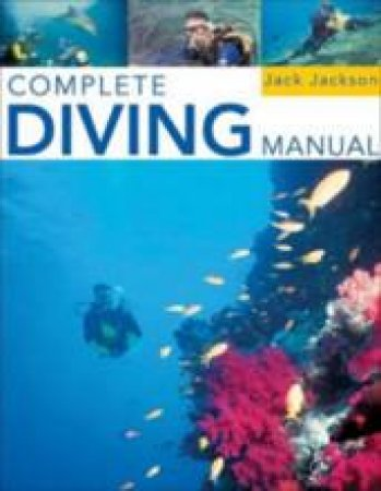 Complete Diving Manual by Jack Jackson