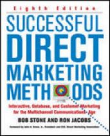 Successful Direct Marketing Methods by Bob Stone & Ron Jacobs