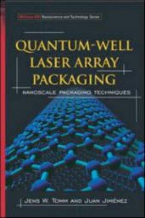 Quantum-Well Laser Array Packaging by Jens W. Tomm & Juan Jimenez