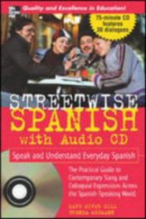 Streetwise Spanish by Mary McVey Gill & Brenda Wegmann & Norma Vidal