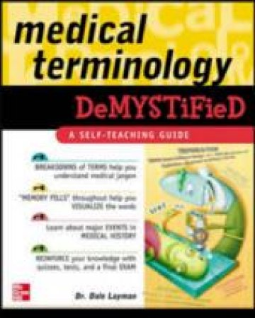 Medical Terminology Demystified by Dale Pierre Layman