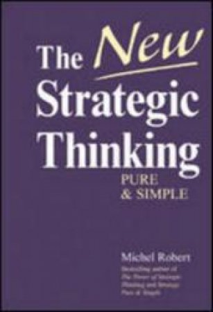 The New Strategic Thinking by Michel Robert