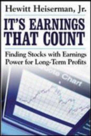 It's Earnings That Count by Hewitt Heiserman