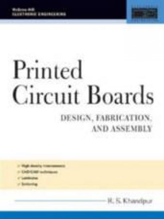 Printed Circuit Boards by Raghbir Singh Khandpur
