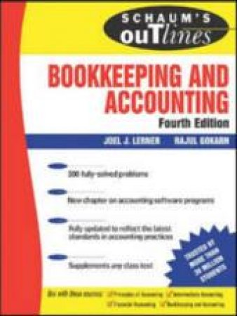 Schaum's Outline Of Bookkeeping and Accounting by Joel J. Lerner & Rajul Yoganand Gokarn