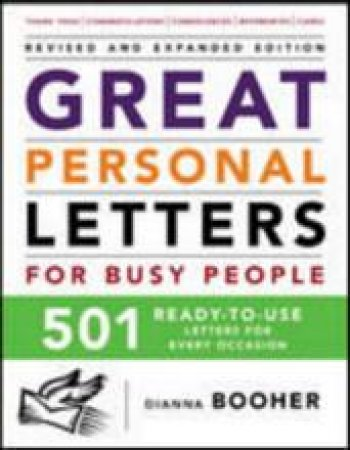 Great Personal Letters for Busy People by Dianna Booher