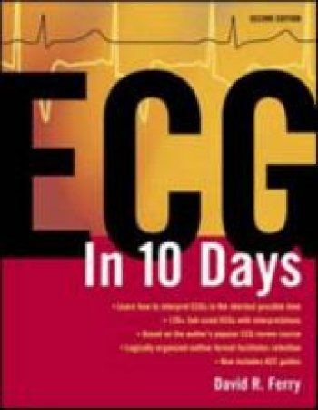 ECG in 10 Days by David R. Ferry