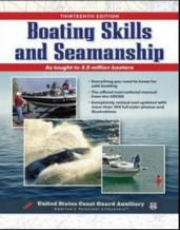 Boating Skills and Seamanship by United States Coast Guard Auxiliary