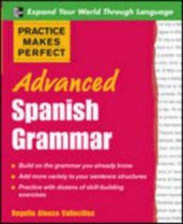 Advanced Spanish Grammar by Rogelio Alonso Vallecillos