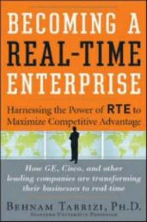 Becoming a Real-time Enterprise by Behnam N. Tabrizi
