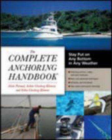 The Complete Anchoring Handbook by Alain Poiraud & Achim Ginsberg-klemmt & Erika Ginsberg-klemmt