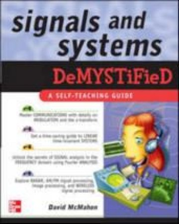 Signals And Systems Demystified by David McMahon