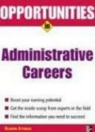 Opportunities in Administrative Careers by Blanche Ettinger