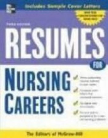 Resumes for Nursing Careers by McGraw-Hill