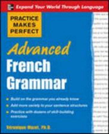 Advanced French Grammar by Veronique Mazet