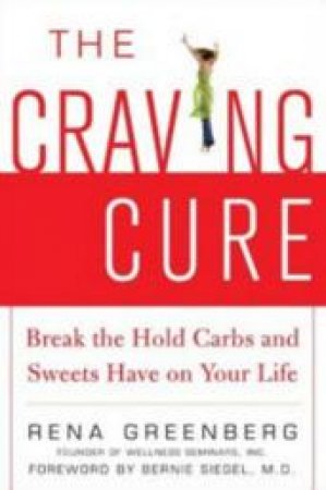 The Craving Cure by Rena Greenberg