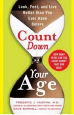 Count Down Your Age by Frederic J. Vagnini & Dave Bunnell