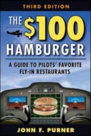 The $100 Hamburger by John Purner