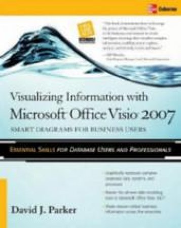 Visualizing Information With Microsoftr Visio 2007 by David J. Parker