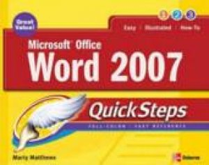 Microsoft Office Word 2007 Quicksteps by Marty Matthews & Carole Boggs Matthews