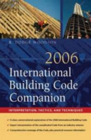 2006 International Building Code Companion by R. Dodge Woodson