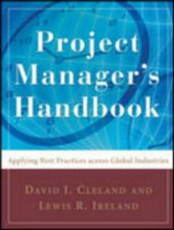 Project Manager's Handbook by David I. Cleland & Lewis R. Ireland